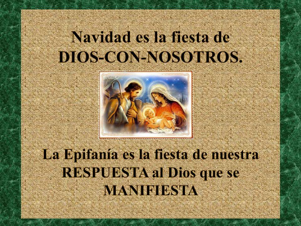 Los Magos buscan la manifestación de Dios y la encuentran en Jesús.