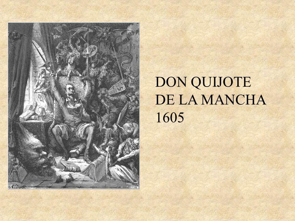 ARGUMENTO Alonso Quijano (Don Quijote) se vuelve loco por leer muchos libros de caballerías.