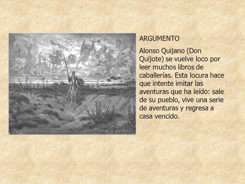 PRIMERA SALIDA (1605) Don Quijote prepara unas armas viejas y estropeadas que han pertenecido a sus bisabuelos, se disfraza con ellas y sale por los caminos de La Mancha con el propósito de impartir justicia, como sucedía en los libros que ha leído.