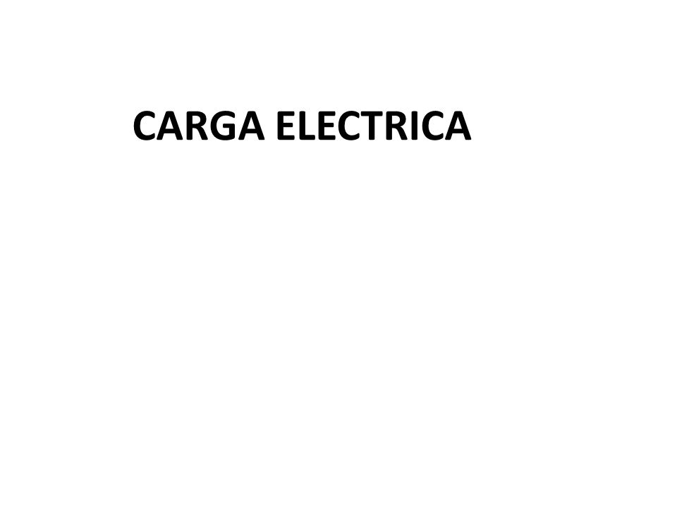 La carga eléctrica es una propiedad intrínseca de la materia que se presenta en dos tipos.