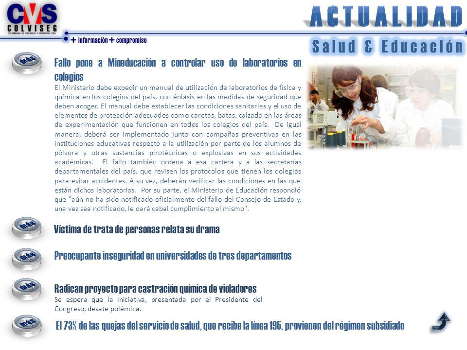 + información + compromiso Fallo pone a Mineducación a controlar uso de laboratorios en colegios El Ministerio debe expedir un manual de utilización d