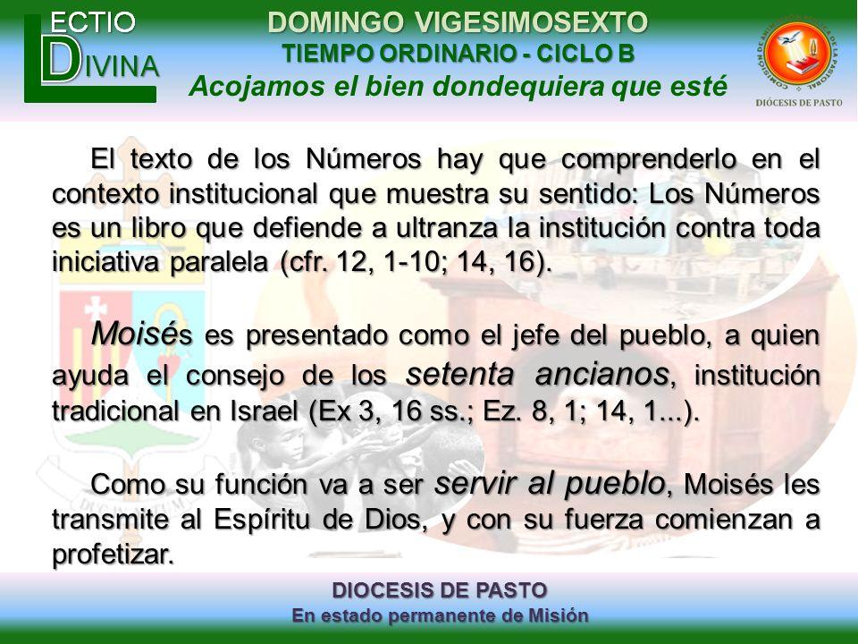 DIOCESIS DE PASTO En estado permanente de Misión DOMINGO VIGESIMOSEXTO TIEMPO ORDINARIO - CICLO B Acojamos el bien dondequiera que esté El texto de lo