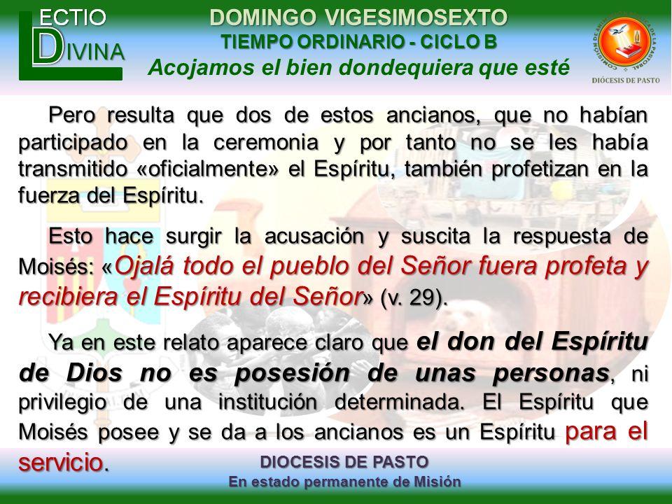 DIOCESIS DE PASTO En estado permanente de Misión DOMINGO VIGESIMOSEXTO TIEMPO ORDINARIO - CICLO B Acojamos el bien dondequiera que esté Pero resulta q