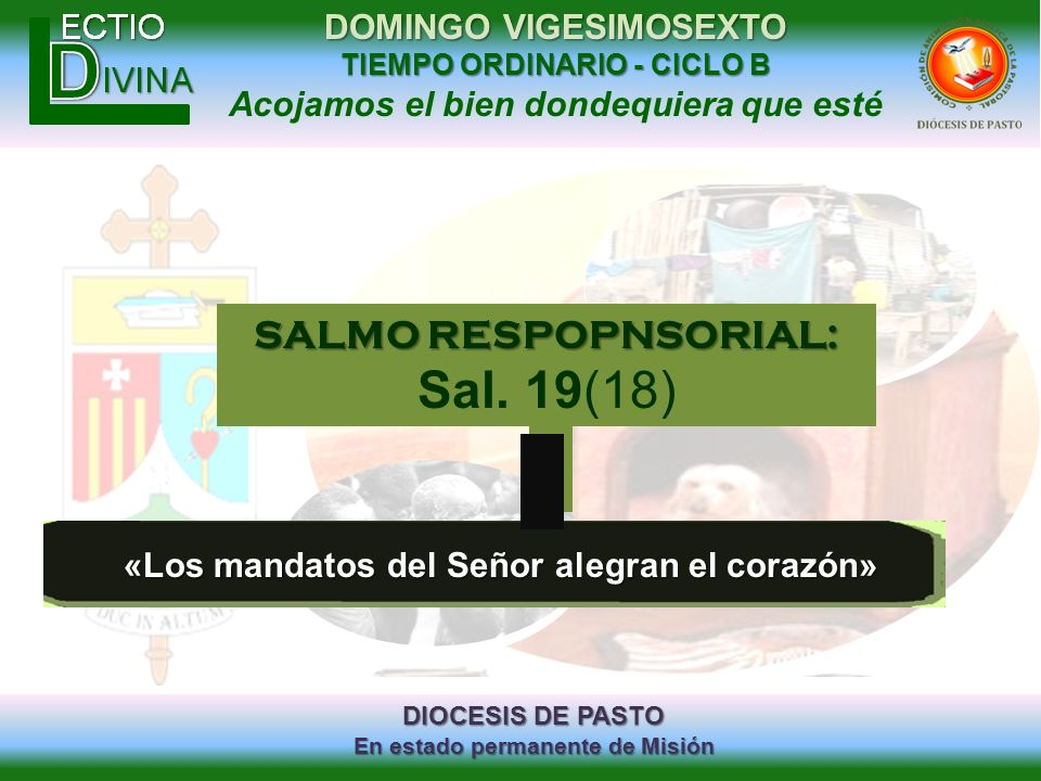 DIOCESIS DE PASTO En estado permanente de Misión DOMINGO VIGESIMOSEXTO TIEMPO ORDINARIO - CICLO B Acojamos el bien dondequiera que esté «Los mandatos