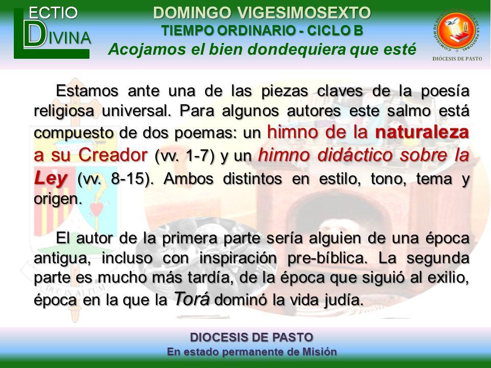 DIOCESIS DE PASTO En estado permanente de Misión DOMINGO VIGESIMOSEXTO TIEMPO ORDINARIO - CICLO B Acojamos el bien dondequiera que esté Estamos ante u