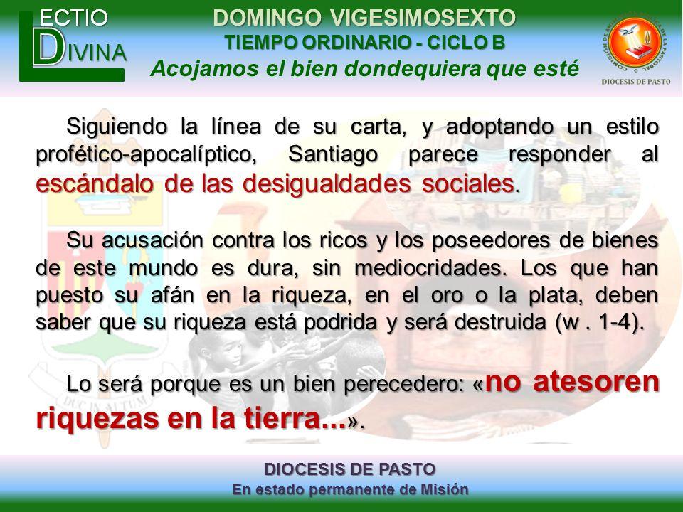 DIOCESIS DE PASTO En estado permanente de Misión DOMINGO VIGESIMOSEXTO TIEMPO ORDINARIO - CICLO B Acojamos el bien dondequiera que esté Siguiendo la l