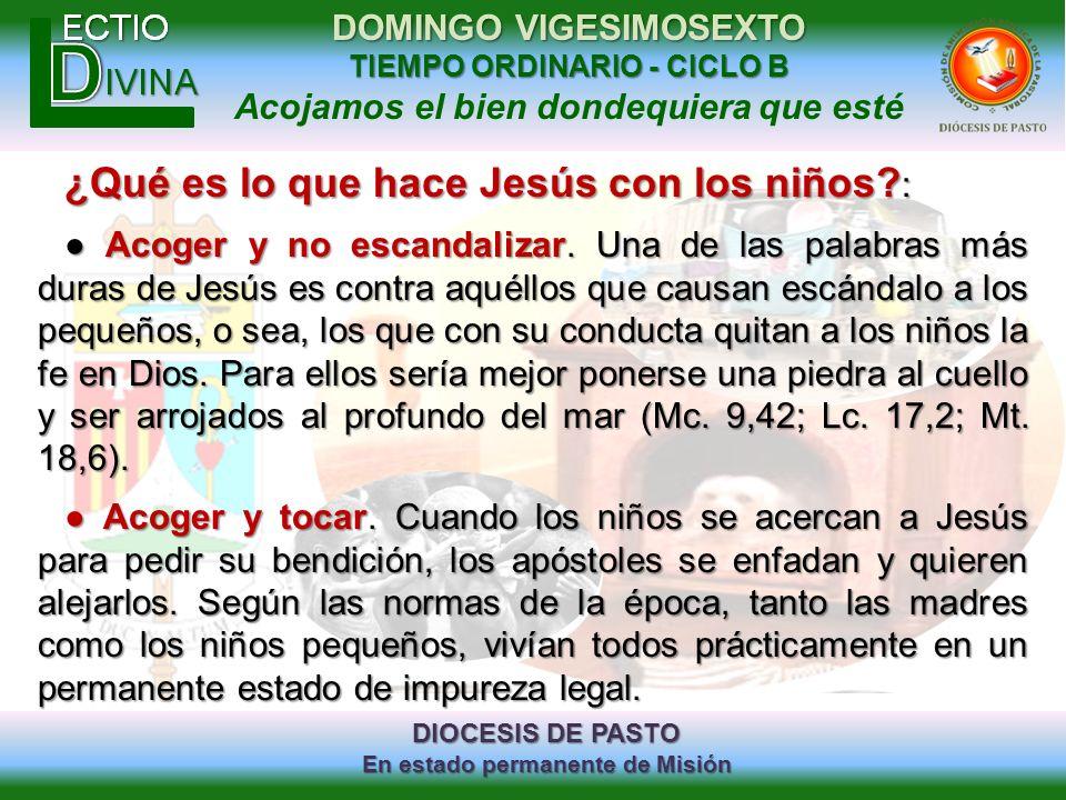 DIOCESIS DE PASTO En estado permanente de Misión DOMINGO VIGESIMOSEXTO TIEMPO ORDINARIO - CICLO B Acojamos el bien dondequiera que esté ¿Qué es lo que