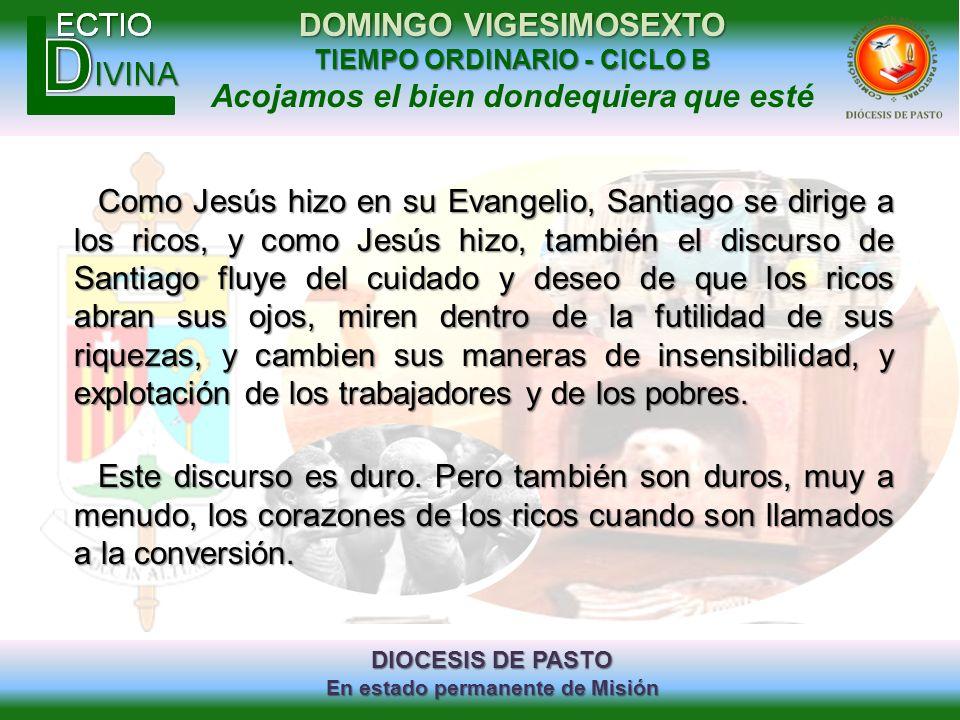 DIOCESIS DE PASTO En estado permanente de Misión DOMINGO VIGESIMOSEXTO TIEMPO ORDINARIO - CICLO B Acojamos el bien dondequiera que esté Como Jesús hiz