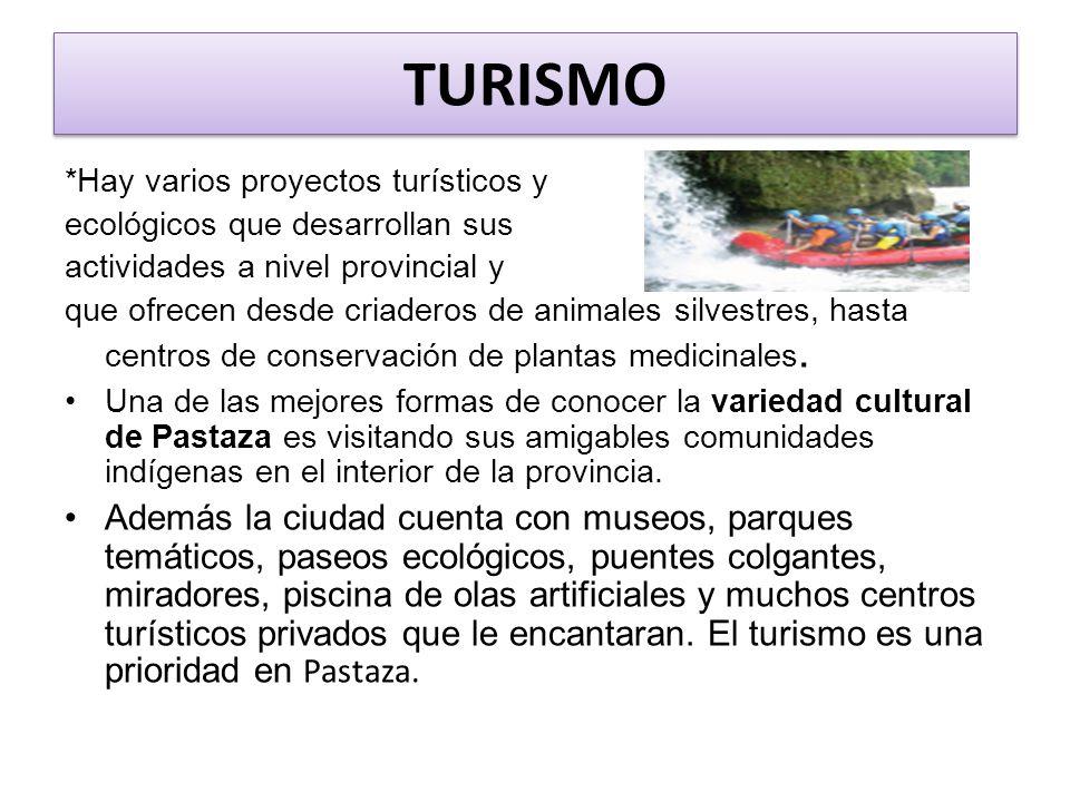TURISMO *Hay varios proyectos turísticos y ecológicos que desarrollan sus actividades a nivel provincial y que ofrecen desde criaderos de animales silvestres, hasta centros de conservación de plantas medicinales.