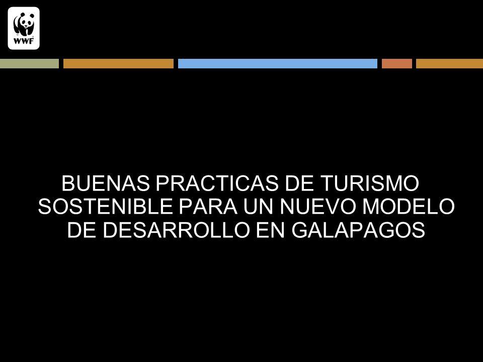BUENAS PRACTICAS DE TURISMO SOSTENIBLE PARA UN NUEVO MODELO DE DESARROLLO EN GALAPAGOS