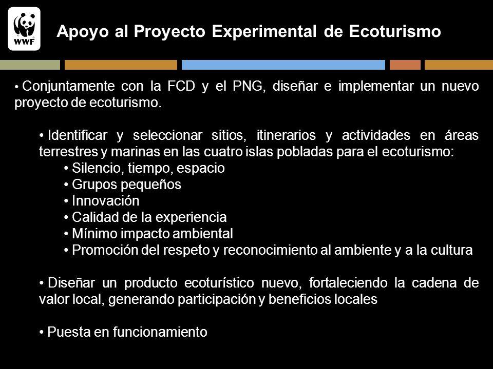 Apoyo al Proyecto Experimental de Ecoturismo Conjuntamente con la FCD y el PNG, diseñar e implementar un nuevo proyecto de ecoturismo. Identificar y s