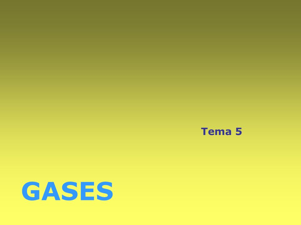 Tema 5 GASES