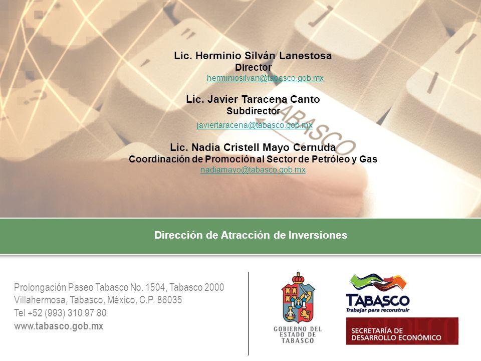 Prolongación Paseo Tabasco No. 1504, Tabasco 2000 Villahermosa, Tabasco, México, C.P. 86035 Tel +52 (993) 310 97 80 www.tabasco.gob.mx Lic. Herminio S