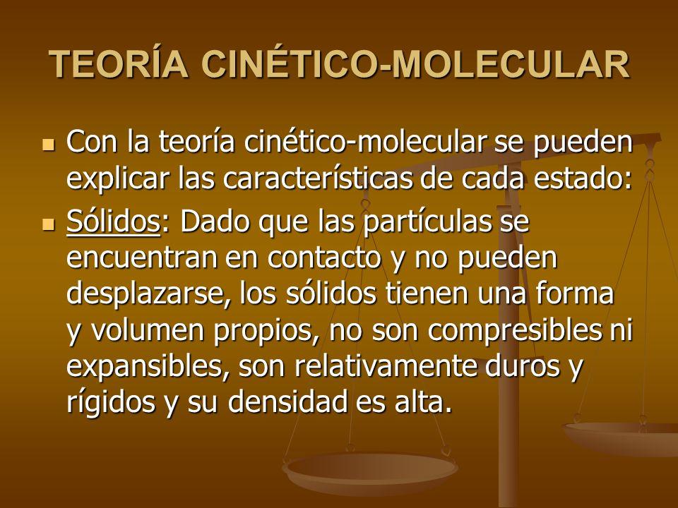 La temperatura es proporcional a la energía cinética media de las moléculas y por tanto a la velocidad media de las mismas.