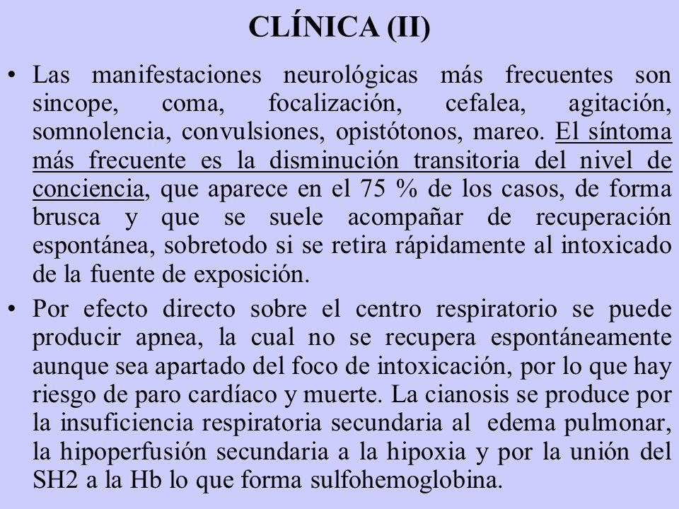 CLÍNICA (II) Las manifestaciones neurológicas más frecuentes son sincope, coma, focalización, cefalea, agitación, somnolencia, convulsiones, opistóton