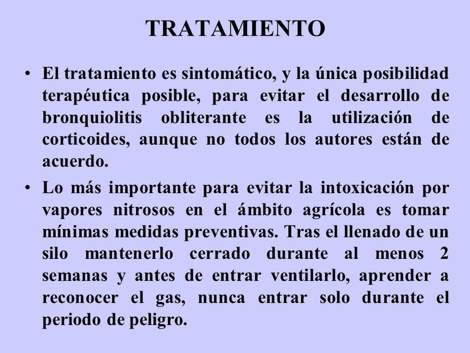 TRATAMIENTO El tratamiento es sintomático, y la única posibilidad terapéutica posible, para evitar el desarrollo de bronquiolitis obliterante es la ut