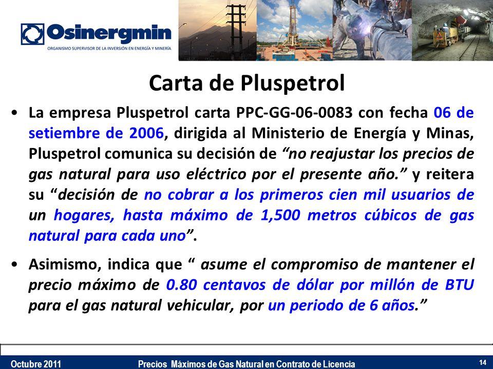 Carta de Pluspetrol La empresa Pluspetrol carta PPC-GG-06-0083 con fecha 06 de setiembre de 2006, dirigida al Ministerio de Energía y Minas, Pluspetro
