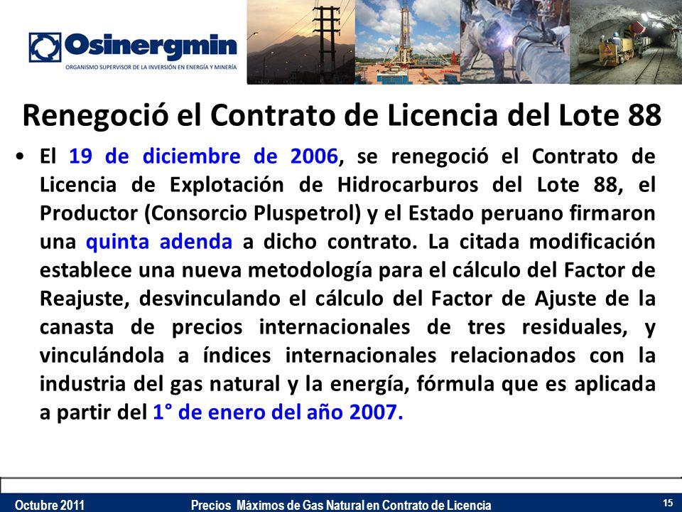 Renegoció el Contrato de Licencia del Lote 88 El 19 de diciembre de 2006, se renegoció el Contrato de Licencia de Explotación de Hidrocarburos del Lot