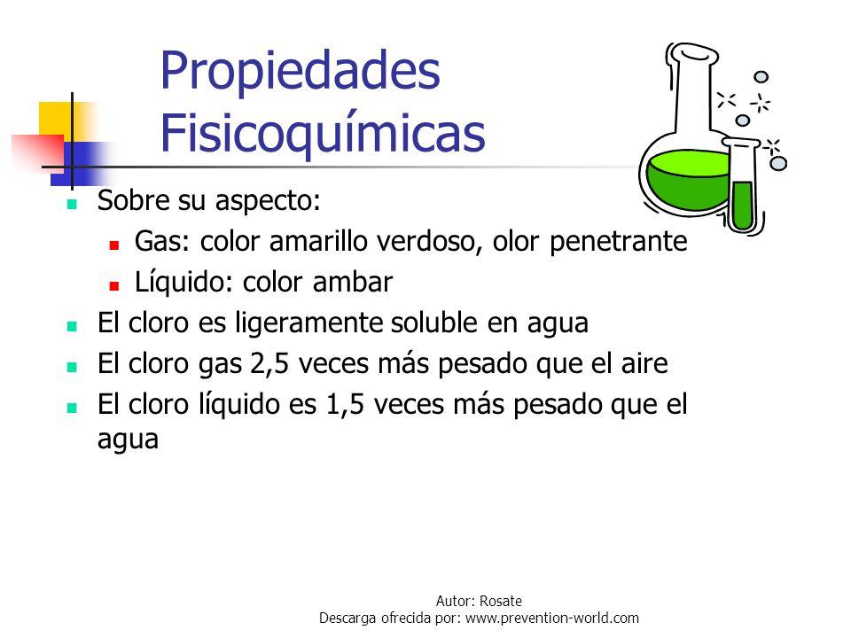 Autor: Rosate Descarga ofrecida por: www.prevention-world.com Propiedades Fisicoquímicas Pertenece a la familia de los halógenos Simbolo: Cl. Como mol