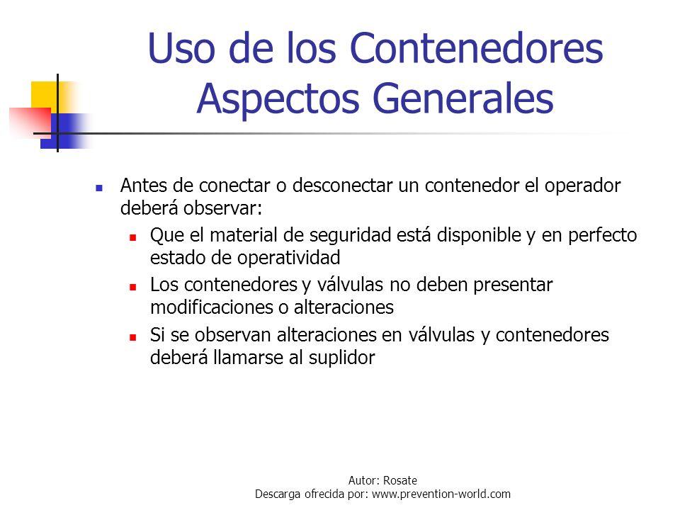 Autor: Rosate Descarga ofrecida por: www.prevention-world.com Almacenamiento de Contenedores Se debe evitar almacenarlos en sótanos Debe restringirse