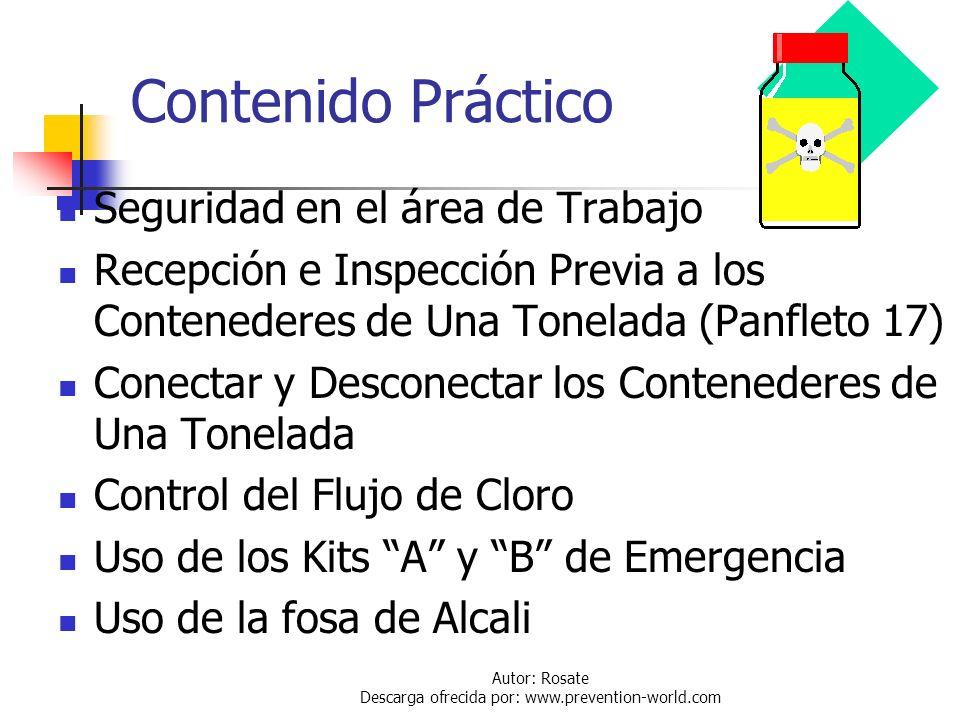 Autor: Rosate Descarga ofrecida por: www.prevention-world.com Contenido Teórico Información General Manejo y Transporte de Cloro Medidas de Emergencia