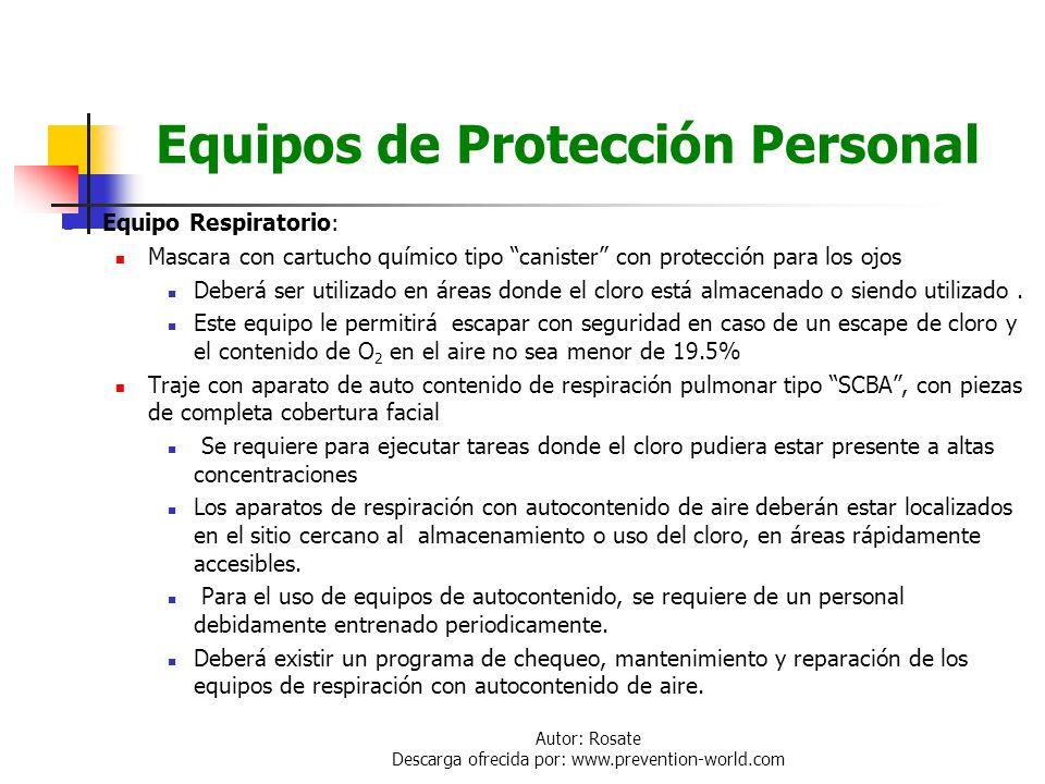 Autor: Rosate Descarga ofrecida por: www.prevention-world.com Equipos de Protección Personal Para operaciones de rutina en la planta no se requieren d
