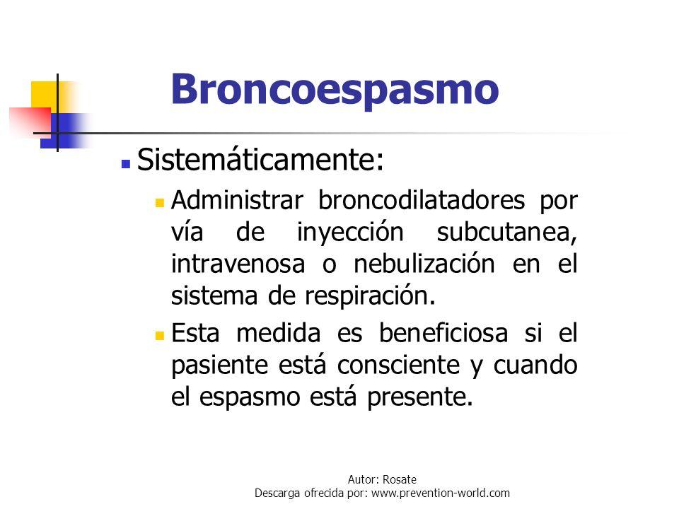 Autor: Rosate Descarga ofrecida por: www.prevention-world.com Edema Pulmonar Administrar 60 a 100% de oxígeno humidificado a 6 litros por minuto Uso i