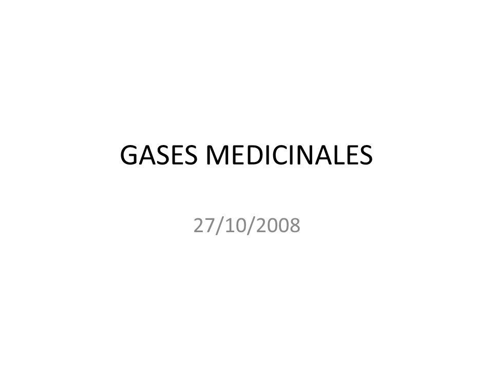 GASES MEDICINALES 27/10/2008