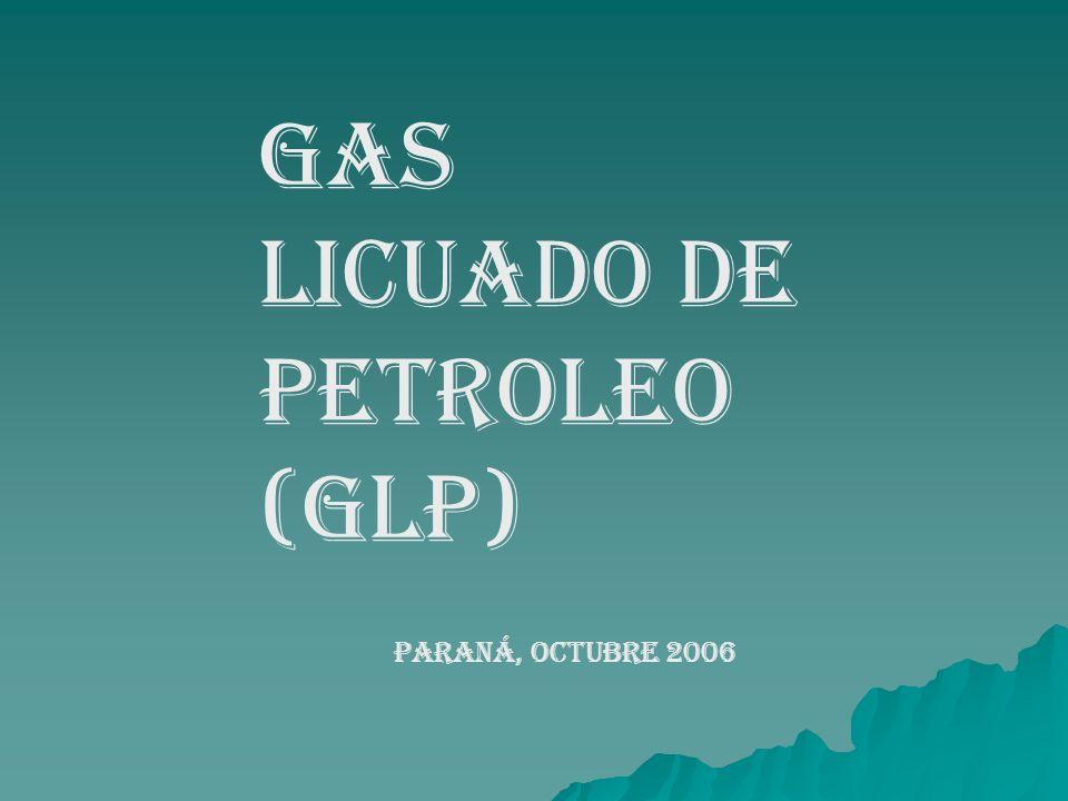 Gas licuado de petroleo (glp) PARANÁ, OCTUBRE 2006