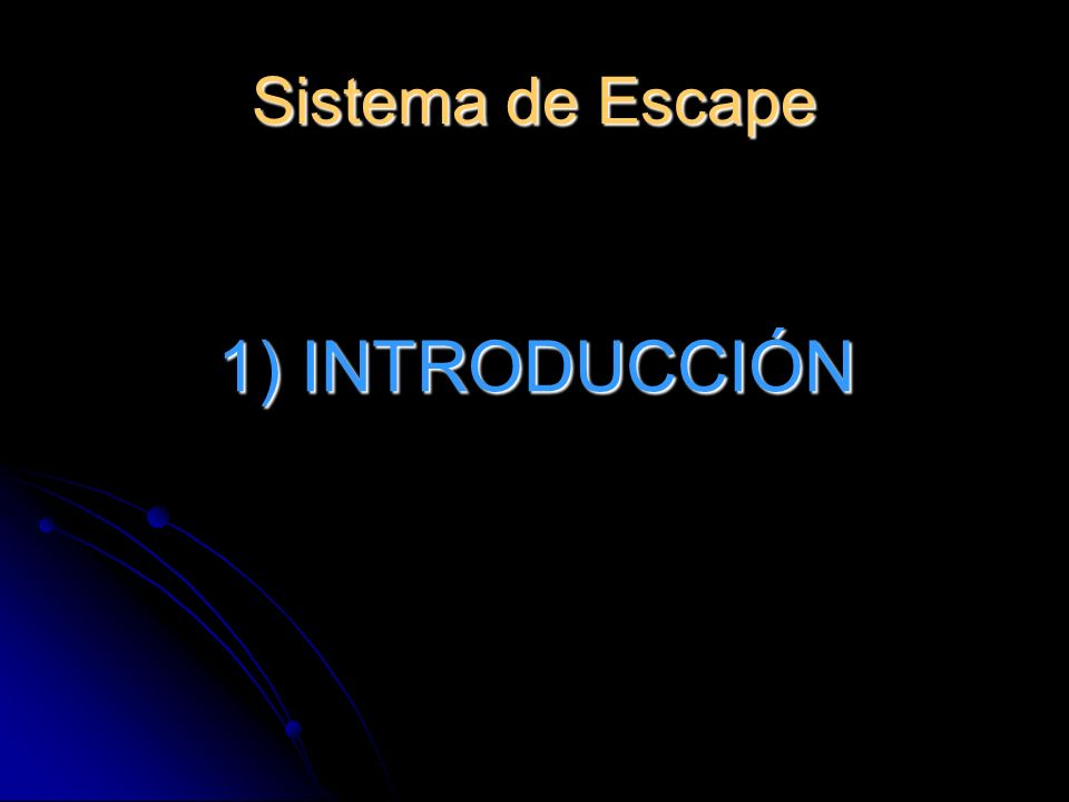 Sistema de Escape 1) INTRODUCCIÓN