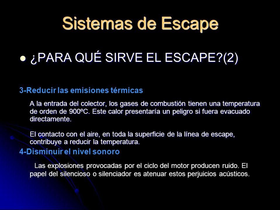 Sistemas de Escape 2-ELEMENTOS QUE COMPONEN EL SISTEMA DE ESCAPE