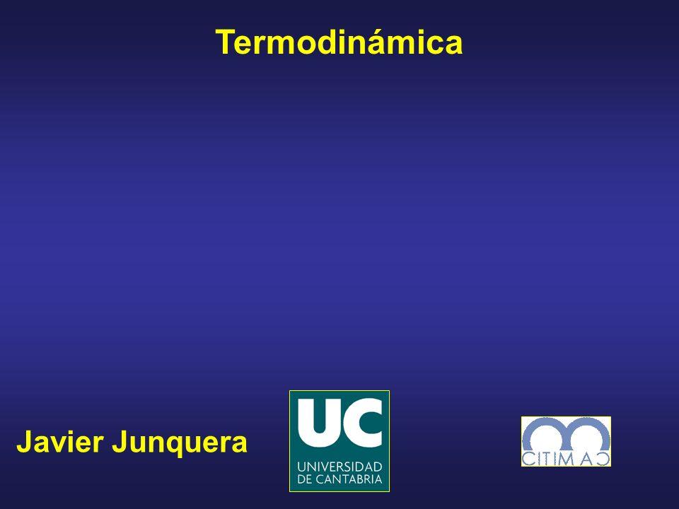 Javier Junquera Termodinámica