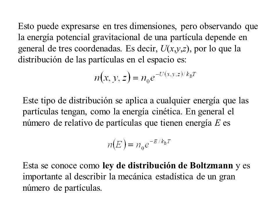 Distribución de velocidades moleculares Si N es el número total de moléculas, entonces en número de moléculas con velocidades entre v y v + dv es dN = N v dv.