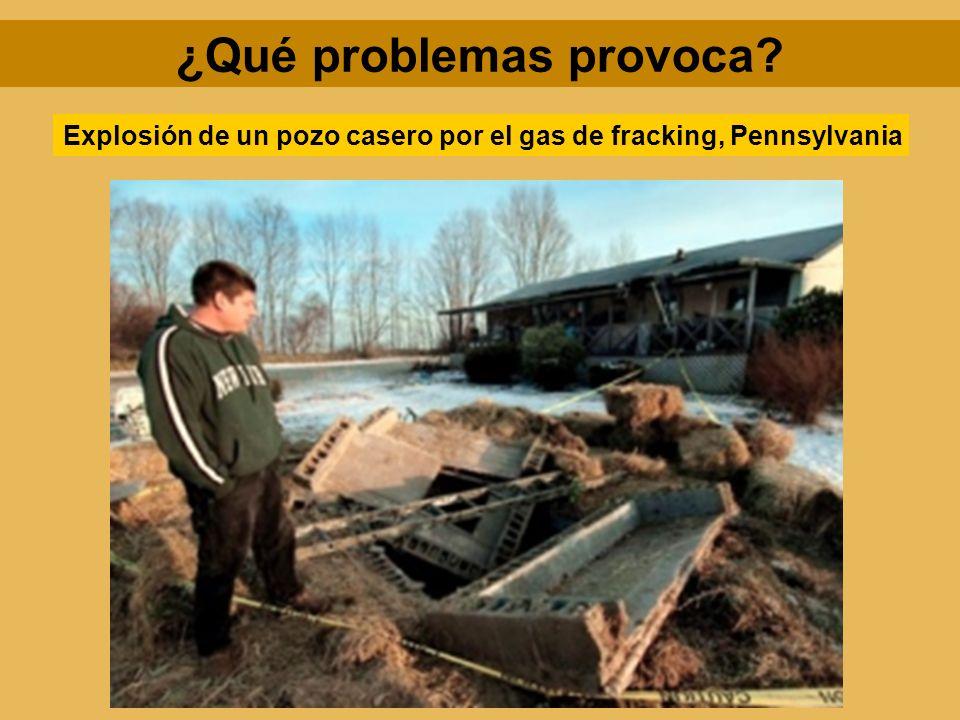 ¿Qué problemas provoca? Explosión de un pozo casero por el gas de fracking, Pennsylvania