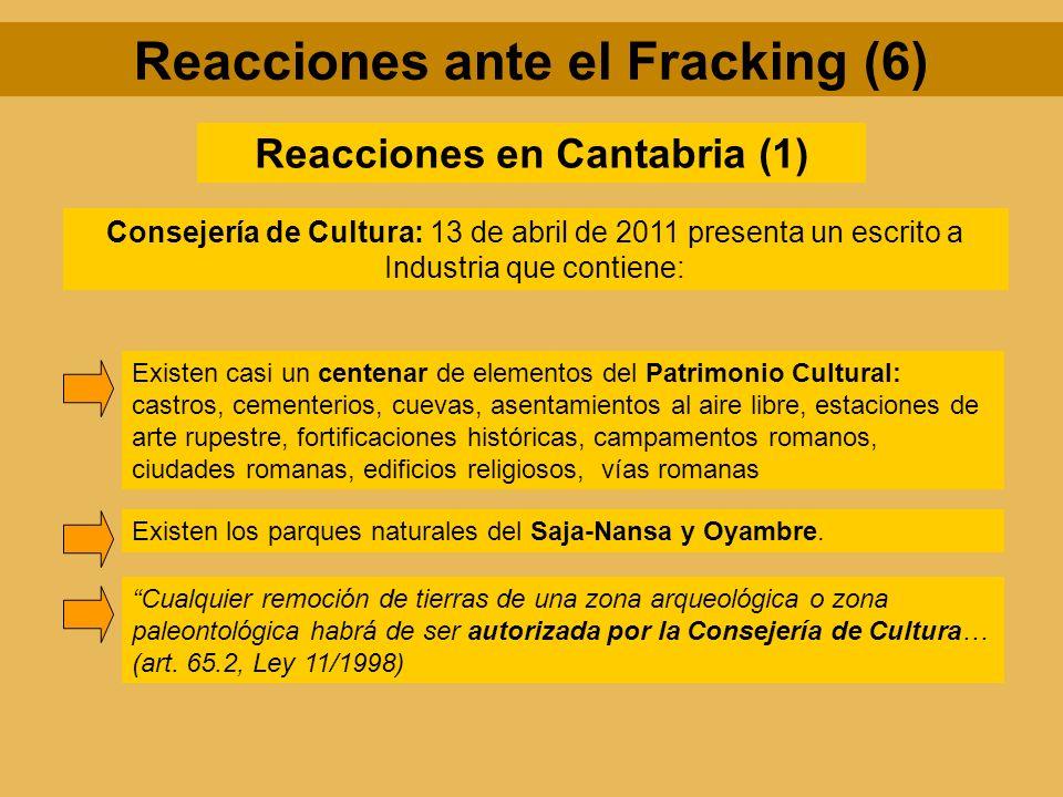 Reacciones en Cantabria (1) Consejería de Cultura: 13 de abril de 2011 presenta un escrito a Industria que contiene: Existen casi un centenar de eleme