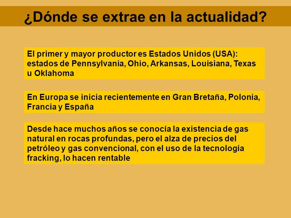 ¿Dónde se extrae en la actualidad? El primer y mayor productor es Estados Unidos (USA): estados de Pennsylvania, Ohio, Arkansas, Louisiana, Texas u Ok