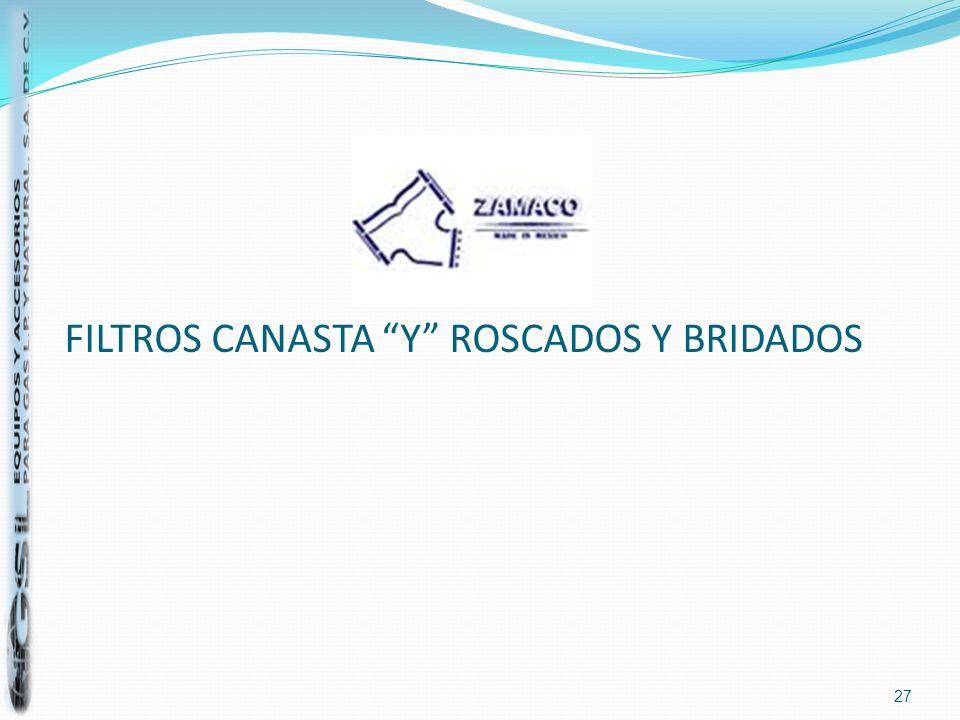 FILTROS CANASTA Y ROSCADOS Y BRIDADOS 27