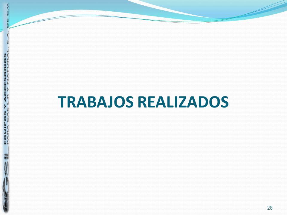 TRABAJOS REALIZADOS 28