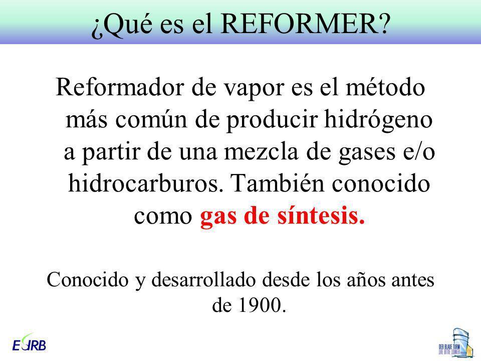 Reformador de vapor es el método más común de producir hidrógeno a partir de una mezcla de gases e/o hidrocarburos. También conocido como gas de sínte
