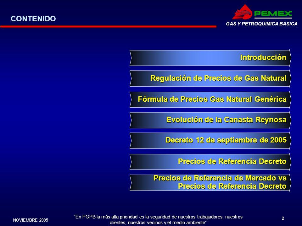 En PGPB la más alta prioridad es la seguridad de nuestros trabajadores, nuestros clientes, nuestros vecinos y el medio ambiente NOVIEMBRE 2005 2 GAS Y