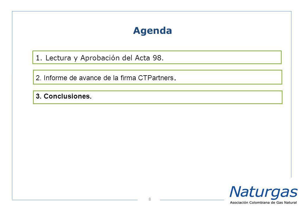 8 Agenda 2. Informe de avance de la firma CTPartners.