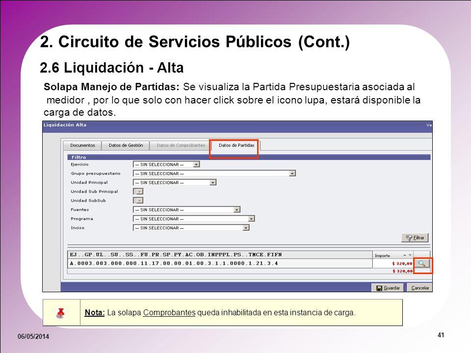 06/05/2014 41 Solapa Manejo de Partidas: Se visualiza la Partida Presupuestaria asociada al medidor, por lo que solo con hacer click sobre el icono lu
