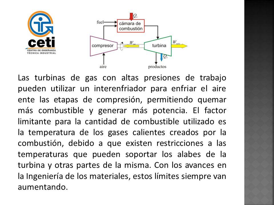Las turbinas de gas con altas presiones de trabajo pueden utilizar un interenfriador para enfriar el aire ente las etapas de compresión, permitiendo q