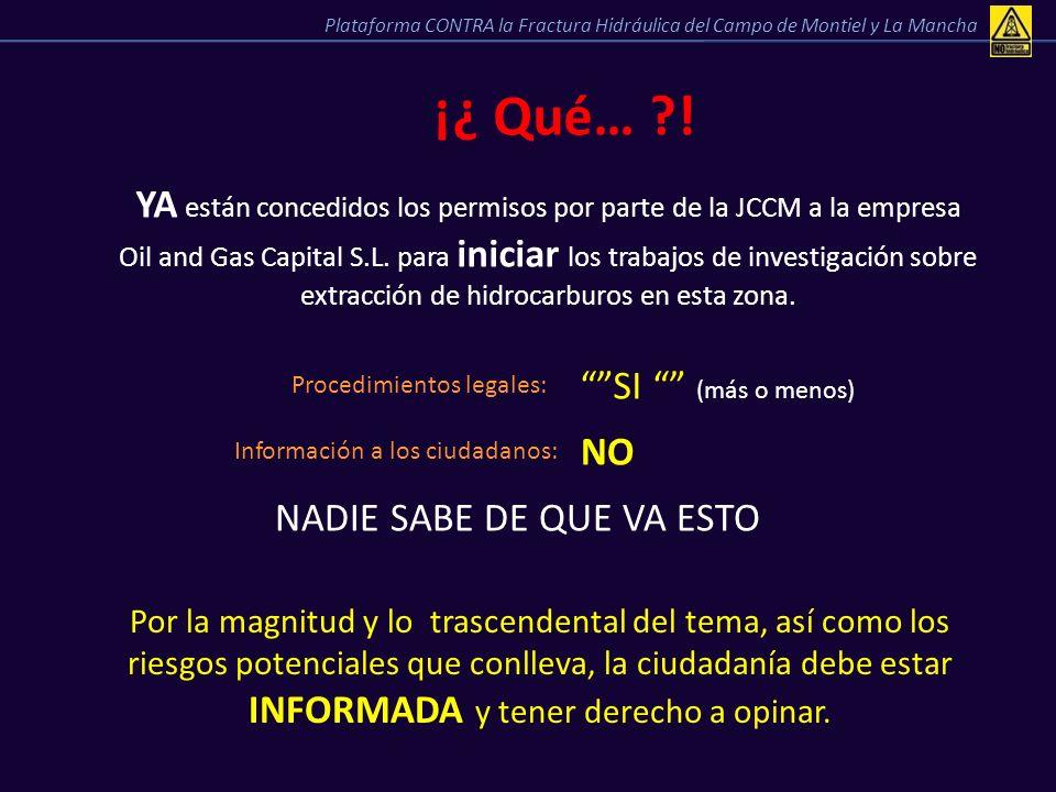 ¡¿ Qué… ?! YA están concedidos los permisos por parte de la JCCM a la empresa Oil and Gas Capital S.L. para iniciar los trabajos de investigación sobr