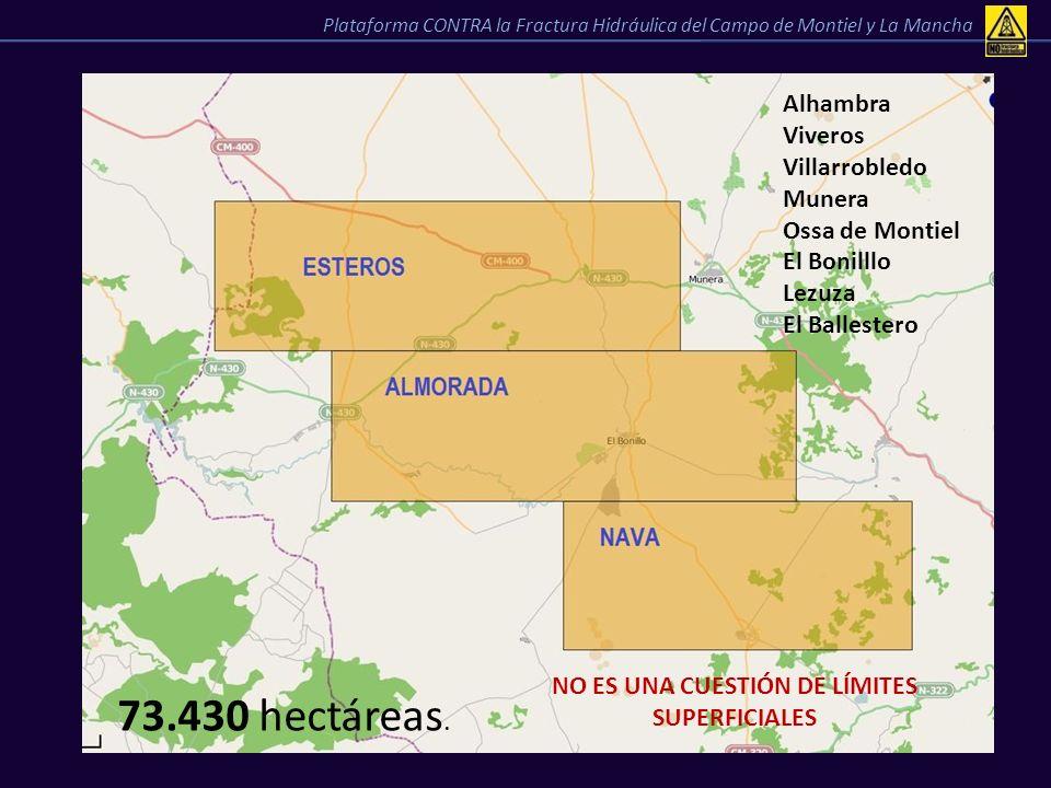 FRACTURA HIDRAÚLICA - CONSECUENCIAS Alteración del Paisaje Plataforma CONTRA la Fractura Hidráulica del Campo de Montiel y La Mancha