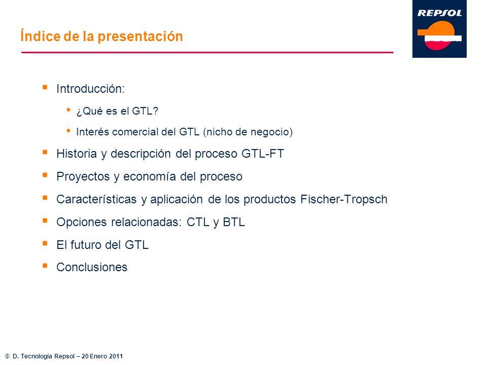 Índice de la presentación Introducción: ¿Qué es el GTL? Interés comercial del GTL (nicho de negocio) Historia y descripción del proceso GTL-FT Proyect