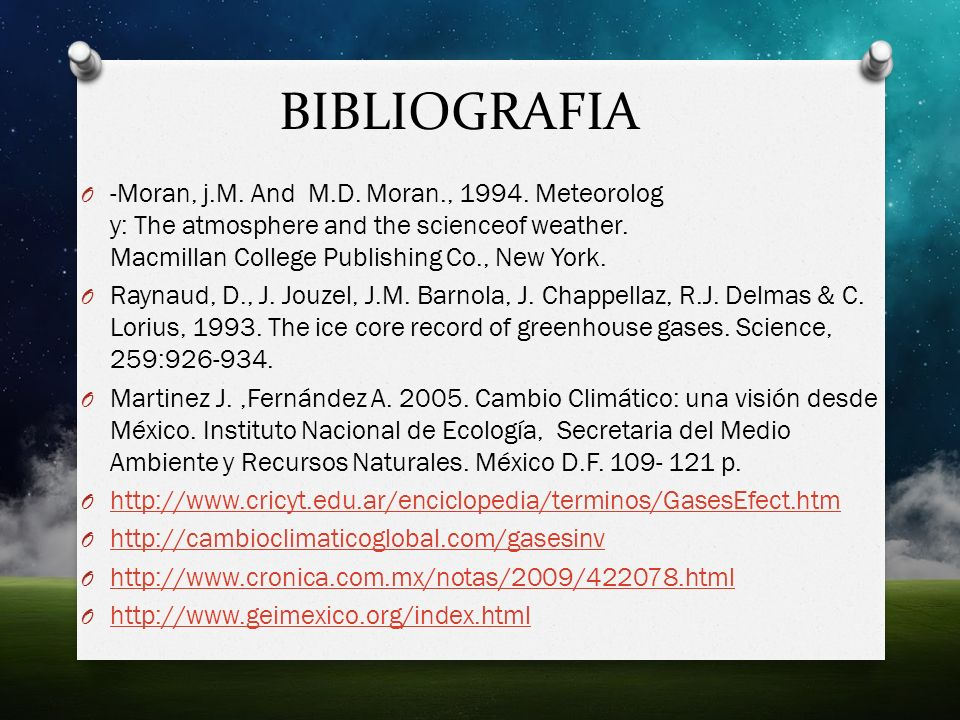 BIBLIOGRAFIA O -Moran, j.M. And M.D. Moran., 1994. Meteorolog y: The atmosphere and the scienceof weather. Macmillan College Publishing Co., New York.