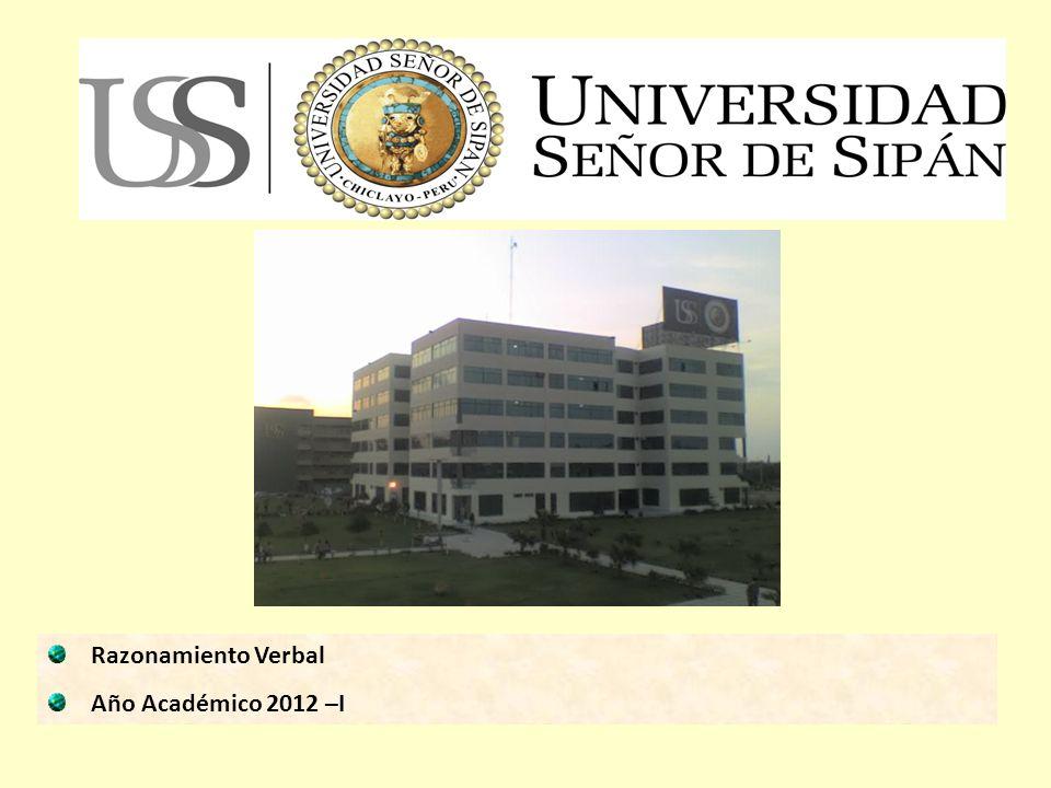 Razonamiento Verbal Año Académico 2012 –I