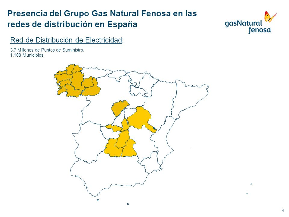 4 Red de Distribución de Electricidad: 3,7 Millones de Puntos de Suministro. 1.108 Municipios. Presencia del Grupo Gas Natural Fenosa en las redes de