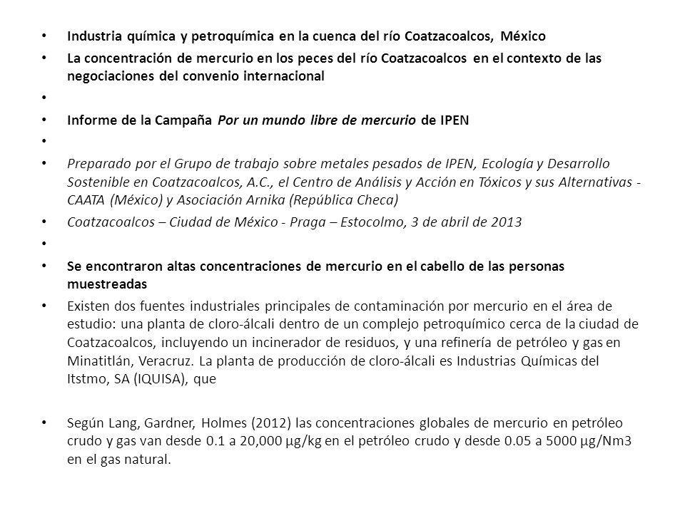 Industria química y petroquímica en la cuenca del río Coatzacoalcos, México La concentración de mercurio en los peces del río Coatzacoalcos en el cont